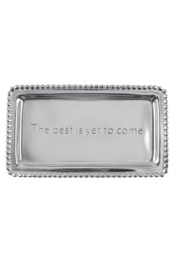 Mariposa THE BEST IS YET TO COME BEADED STATEMENT TRAY